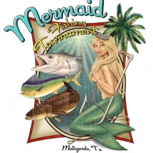 Matagorda Mermaid Fishing Tournament @ Matagorda Harbor